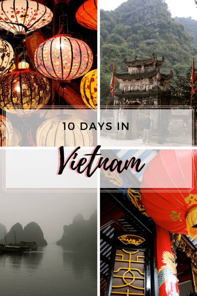10 Days in Vietnam: The Best 10 Day Vietnam Itinerary